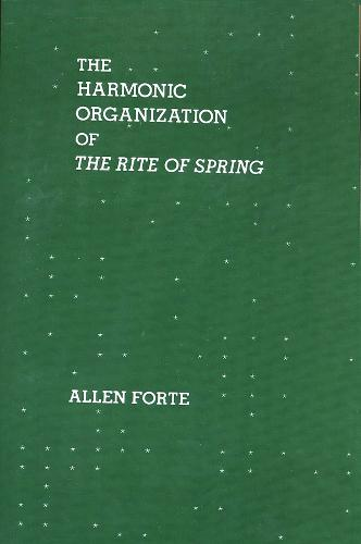 The Harmonic Organization of The Rite of Spring (Paperback)