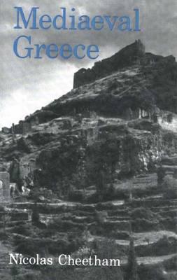 Mediaeval Greece (Paperback)