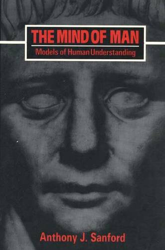 The Mind of Man: Models of Human Understanding (Paperback)