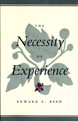 The Necessity of Experience (Paperback)