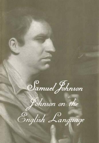 The Works of Samuel Johnson, Vol 18: Johnson on the English Language - The Yale Edition of the Works of Samuel Johnson (Hardback)