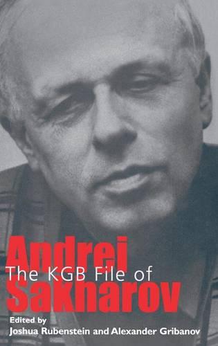 KGB File of Andrei Sakharov (Hardback)