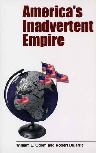 America's Inadvertent Empire (Paperback)