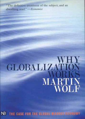 Why Globalization Works (Paperback)