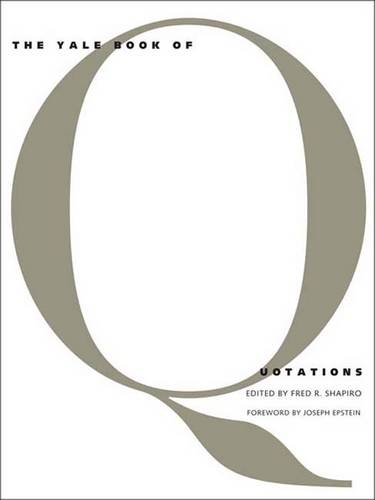 The Yale Book of Quotations (Hardback)