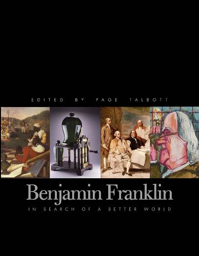 Benjamin Franklin: In Search of a Better World (Hardback)