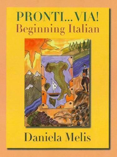 Pronti...Via!: Beginning Italian (Hardback)