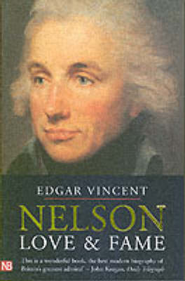 Nelson: Love and Fame - Yale Nota Bene (Paperback)