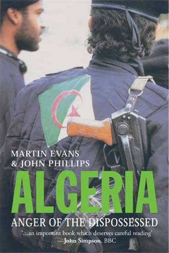 Algeria: Anger of the Dispossessed (Hardback)