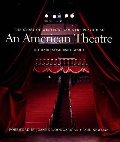 An American Theatre (deluxe box edition): The Story of Westport Country Playhouse, 1931-2005 (Hardback)