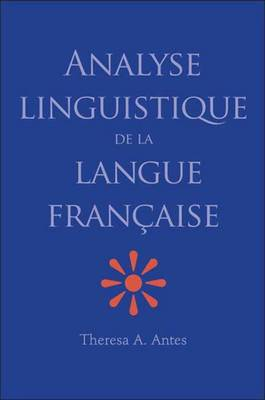 Analyse Linguistique de la Langue Francaise (Paperback)