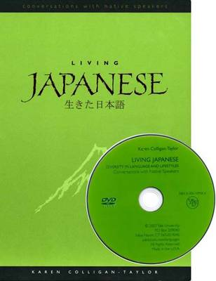 Living Japanese: Diversity in Language and Lifestyles - Conversations with Native Speakers (Paperback)