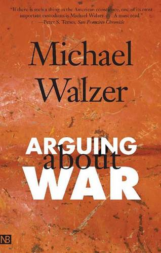 Arguing About War (Paperback)