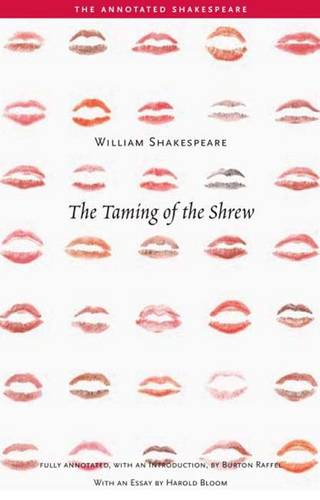 The Taming of the Shrew - The Annotated Shakespeare (Paperback)