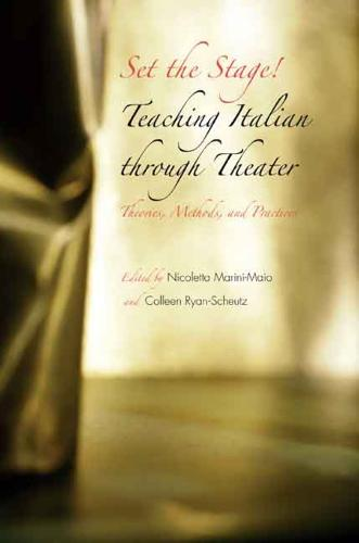 Set the Stage!: Teaching Italian through Theater (Paperback)
