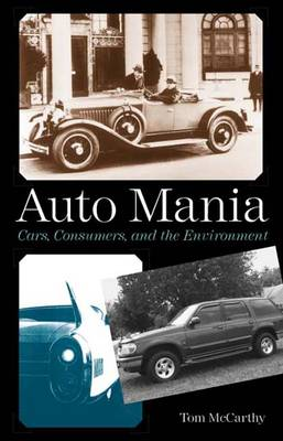 Auto Mania: Cars, Consumers, and the Environment (Hardback)