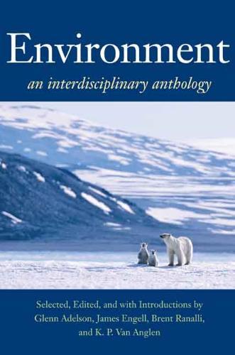 Environment: An Interdisciplinary Anthology (Paperback)