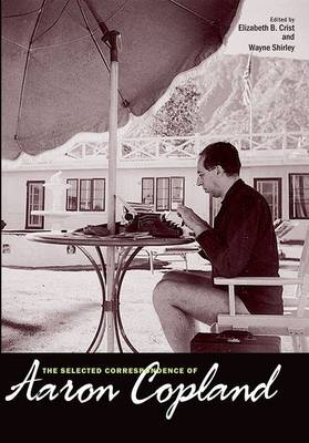 The Selected Correspondence of Aaron Copland (Hardback)
