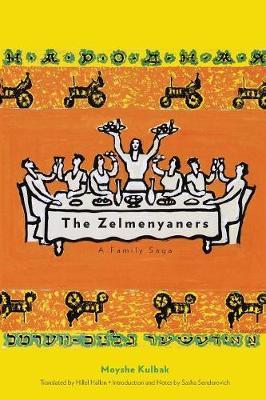 The Zelmenyaners: A Family Saga - New Yiddish Library Series (Paperback)