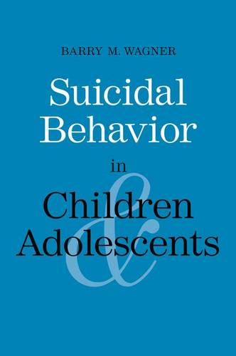 Suicidal Behavior in Children and Adolescents - Current Perspectives in Psychology (Paperback)