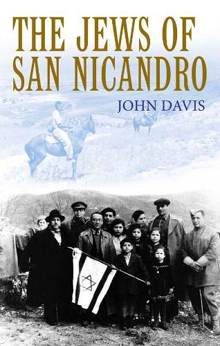 The Jews of San Nicandro (Hardback)