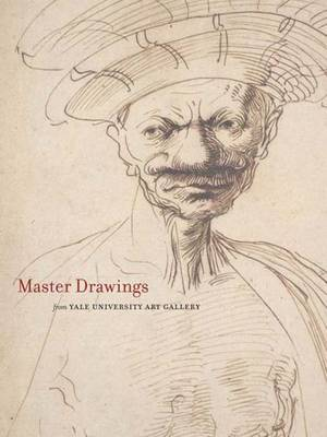 Master Drawings from the Yale University Art Gallery (Hardback)