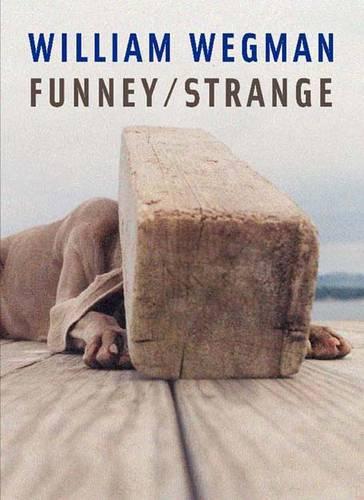 William Wegman: Funney/Strange (Paperback)