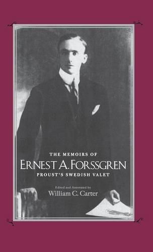 The Memoirs of Ernest A. Forssgren: Proust's Swedish Valet (Hardback)