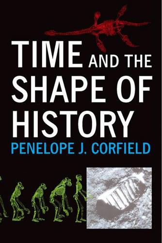 Time and the Shape of History (Hardback)