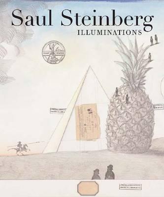 Saul Steinberg: Illuminations (Hardback)