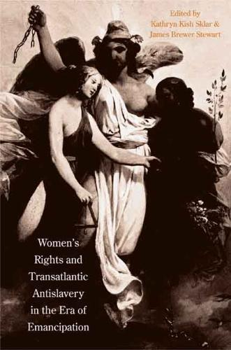 Women's Rights and Transatlantic Antislavery in the Era of Emancipation - The David Brion Davis Series (Paperback)