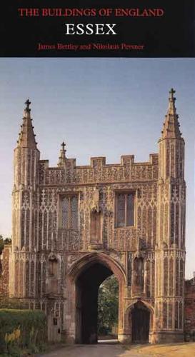 Essex - Pevsner Architectural Guides: Buildings of England (Hardback)