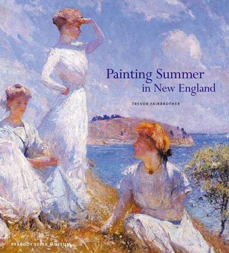 Painting Summer in New England (Hardback)