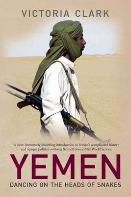 Yemen: Dancing on the Heads of Snakes (Paperback)