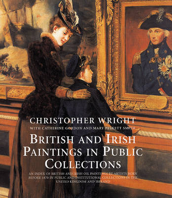 British and Irish Paintings in Public Collections (Hardback)