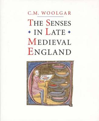The Senses in Late Medieval England (Hardback)