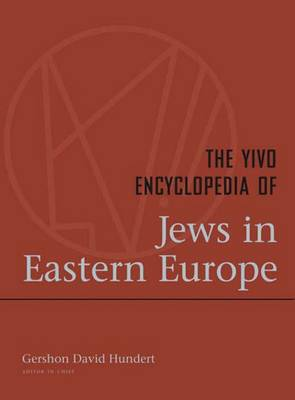 The YIVO Encyclopedia of Jews in Eastern Europe: 2 Volumes (Hardback)