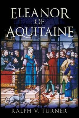 Eleanor of Aquitaine: Queen of France, Queen of England (Hardback)