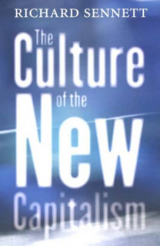The Culture of the New Capitalism (Paperback)