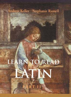 Learn to Read Latin: Textbook Pt. 2 - Yale Language (Hardback)