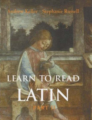 Learn to Read Latin: Textbook Pt. 2 - Yale Language (Paperback)