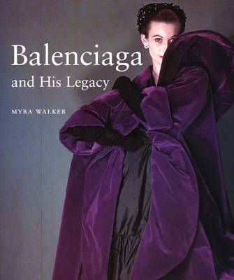 Balenciaga and His Legacy (Hardback)