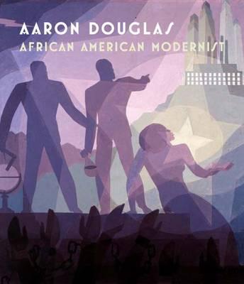 Aaron Douglas: African American Modernist (Hardback)