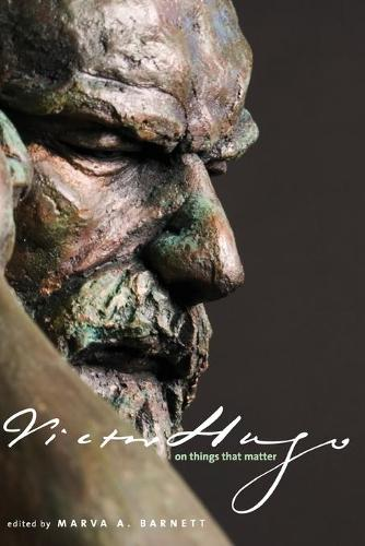 Victor Hugo on Things That Matter: A Reader (Paperback)