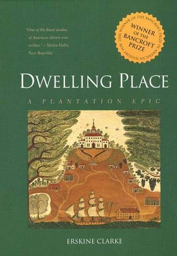 Dwelling Place: A Plantation Epic (Paperback)