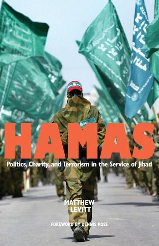 Hamas: Politics, Charity, and Terrorism in the Service of Jihad (Paperback)