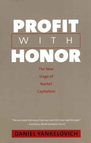 Profit with Honor: The New Stage of Market Capitalism - The Future of American Democracy Series (Paperback)