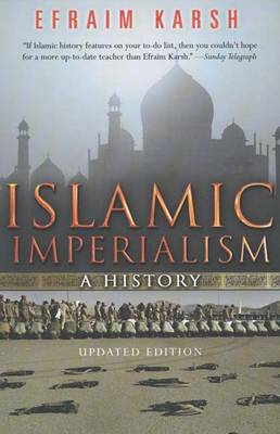 Islamic Imperialism: A History (Paperback)