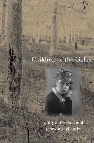 Children of the Gulag - Annals of Communism (Hardback)