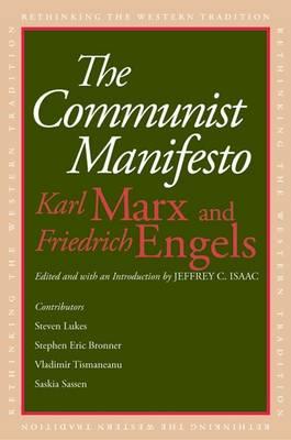 The Communist Manifesto - Rethinking the Western Tradition (Hardback)